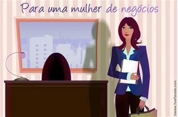 Para uma mulher de negócios
