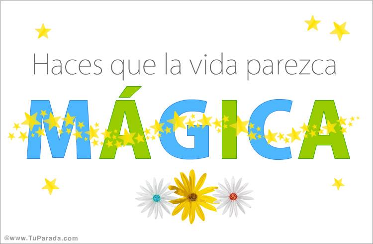 Tarjeta - Haces la vida mágica