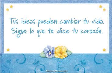 Tus ideas pueden cambiar tu vida
