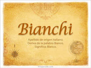 Origen y significado de Bianchi