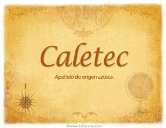 Origen y significado de Caletec
