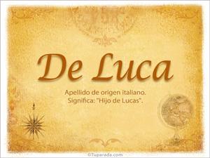 Origen y significado de De Luca