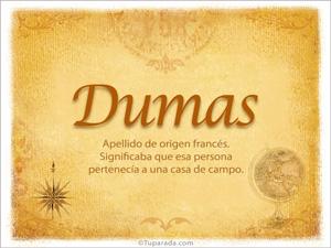 Origen y significado de Dumas