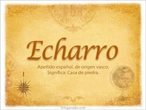 Origen y significado de Echarro