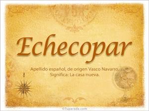 Origen y significado de Echecopar