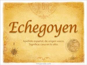 Origen y significado de Echegoyen