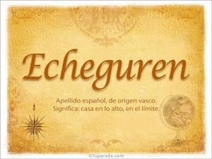 Origen y significado de Echeguren