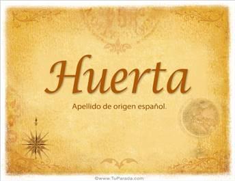 Origen y significado de Huerta