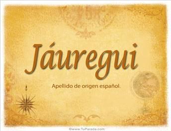 Origen y significado de Jáuregui