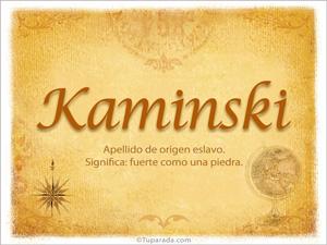 Origen y significado de Kaminski