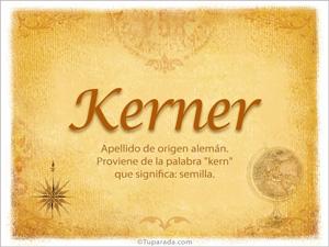 Origen y significado de Kerner
