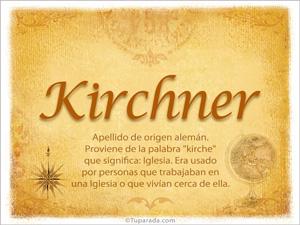 Origen y significado de Kirchner
