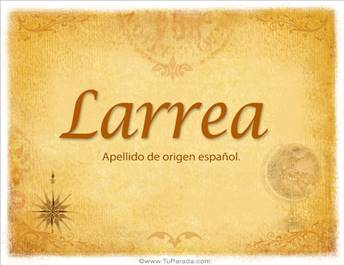 Origen y significado de Larrea