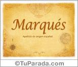 Origen y significado de Marqués