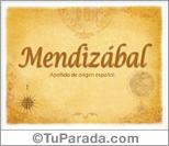 Origen y significado de Mendizábal