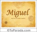 Origen y significado de Miguel