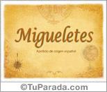 Origen y significado de Migueletes