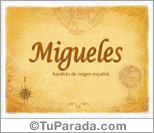 Migueles