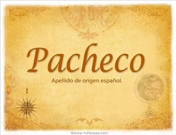 Origen y significado de Pacheco