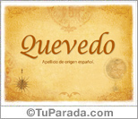 Origen y significado de Quevedo
