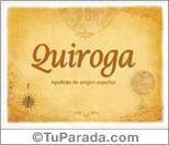 Origen y significado de Quiroga