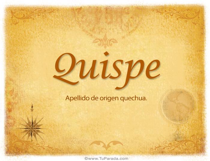 Origen y significado de Quispe