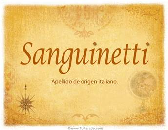 Origen y significado de Sanguinetti
