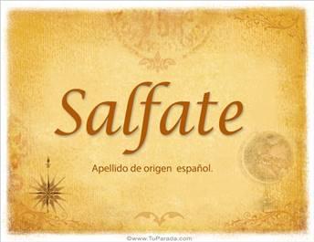 Origen y significado de Salfate