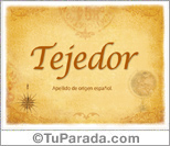 Origen y significado de Tejedor
