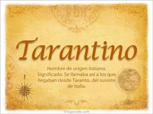 Origen y significado de Tarantino