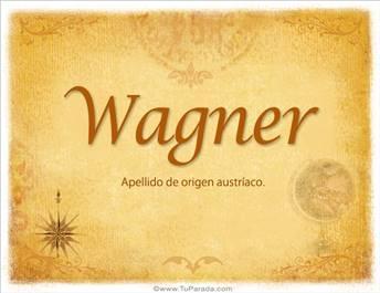 Origen y significado de Wagner