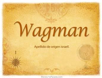 Origen y significado de Wagman