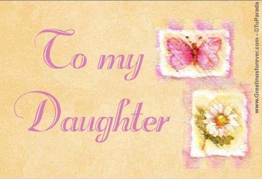 https://cardsimages.info-tuparada.com/2447/26370-2-to-my-daughter.jpg