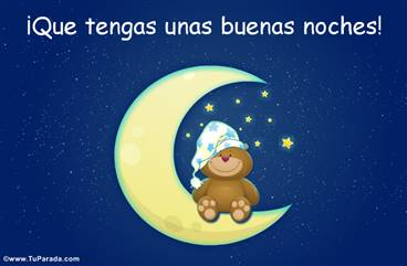 Que tengas unas buenas noches con oso