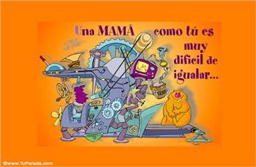 Una mamá como tú...