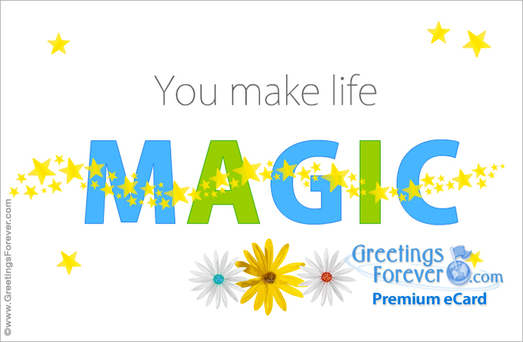 Ecard - You make life magic