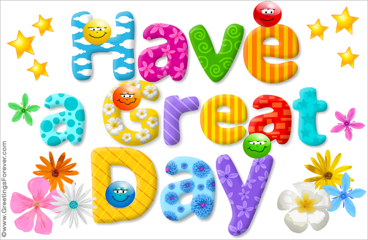 have a great day ecard special messages ecards