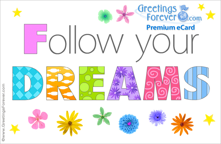 Ecard - Follow your dreams ecard
