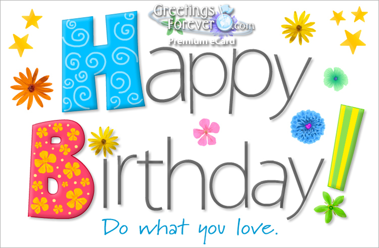 Ecard - For your birthday do what you love