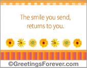 The smile you send...