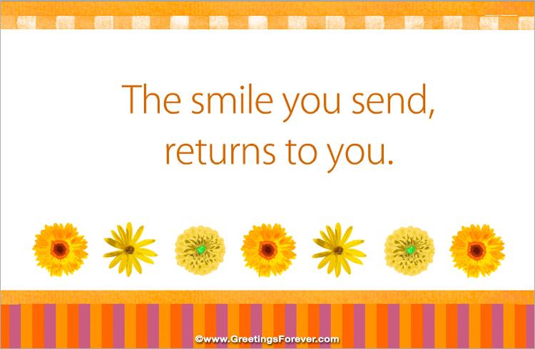 Ecard - The smile you send...