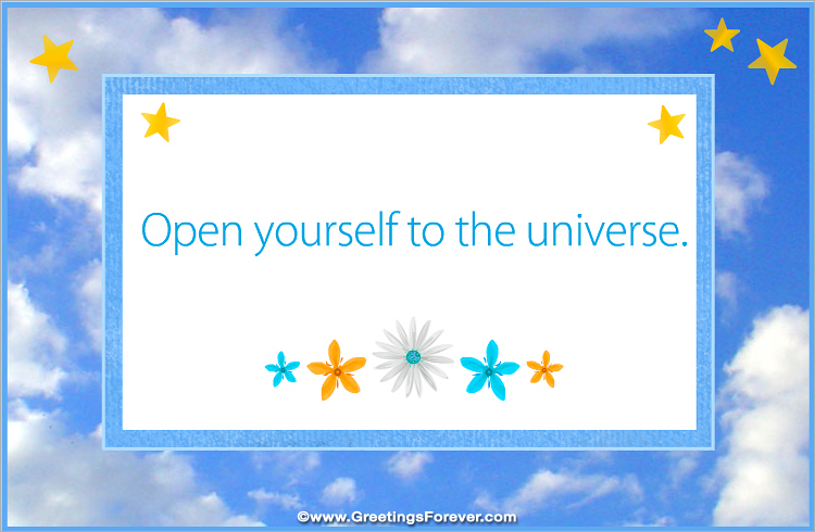 Ecard - Open yourself to the universe