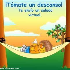 Tómate un descanso