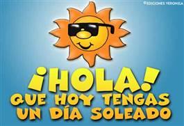 Que tengas un dia soleado!