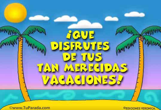 Tarjeta - Que disfrutes tus merecidas vacaciones