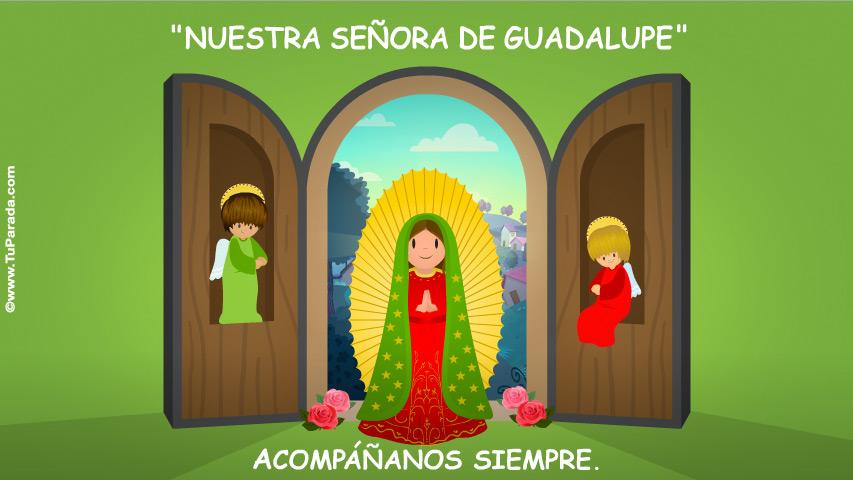 Ver fecha especial de Nuestra Señora de Guadalupe
