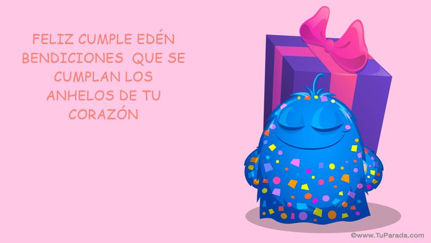 FELIZ CUMPLE EDEN BENDICIONES Cumpleaños, tarjetas