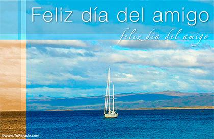 Feliz día del amigo con barco