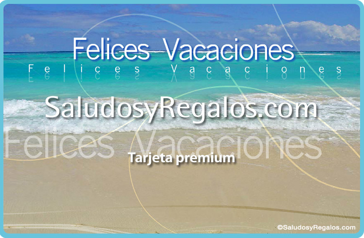 Tarjeta - Felices Vacaciones en el mar