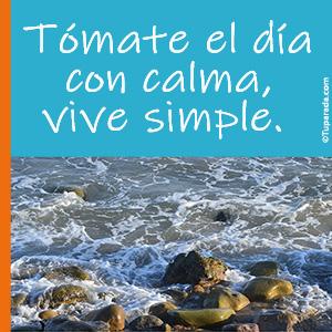 Tómate el día con calma